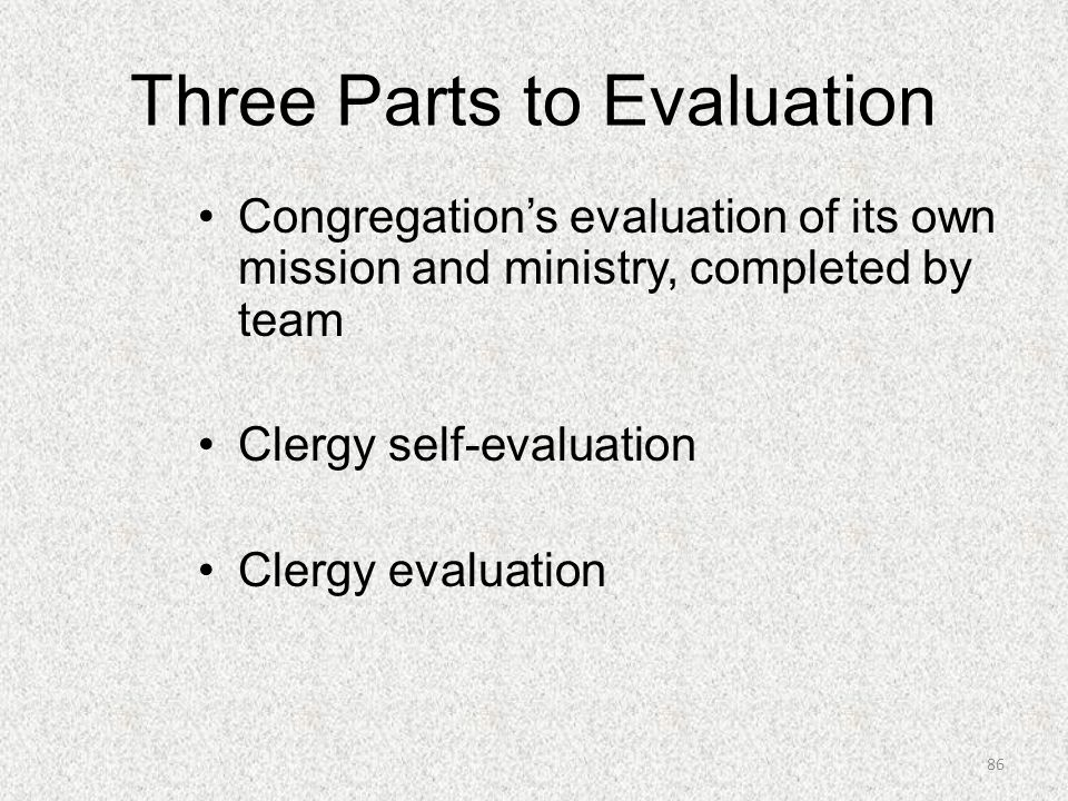 Three Parts to Evaluation