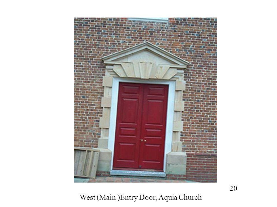 West (Main )Entry Door, Aquia Church
