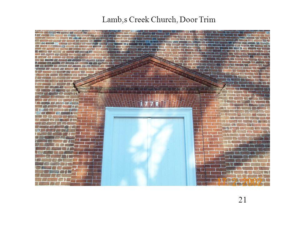 Lamb,s Creek Church, Door Trim