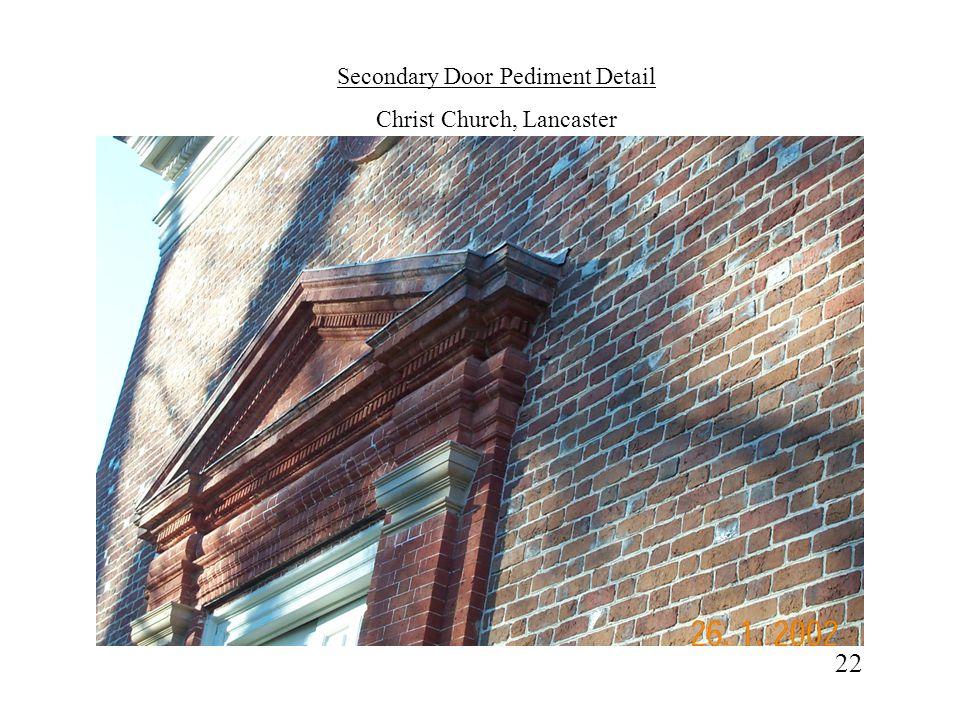 22 Secondary Door Pediment Detail Christ Church, Lancaster