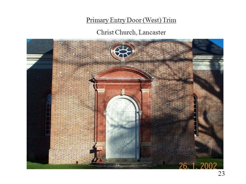 Primary Entry Door (West) Trim Christ Church, Lancaster