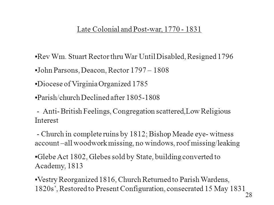 Late Colonial and Post-war, 1770 - 1831