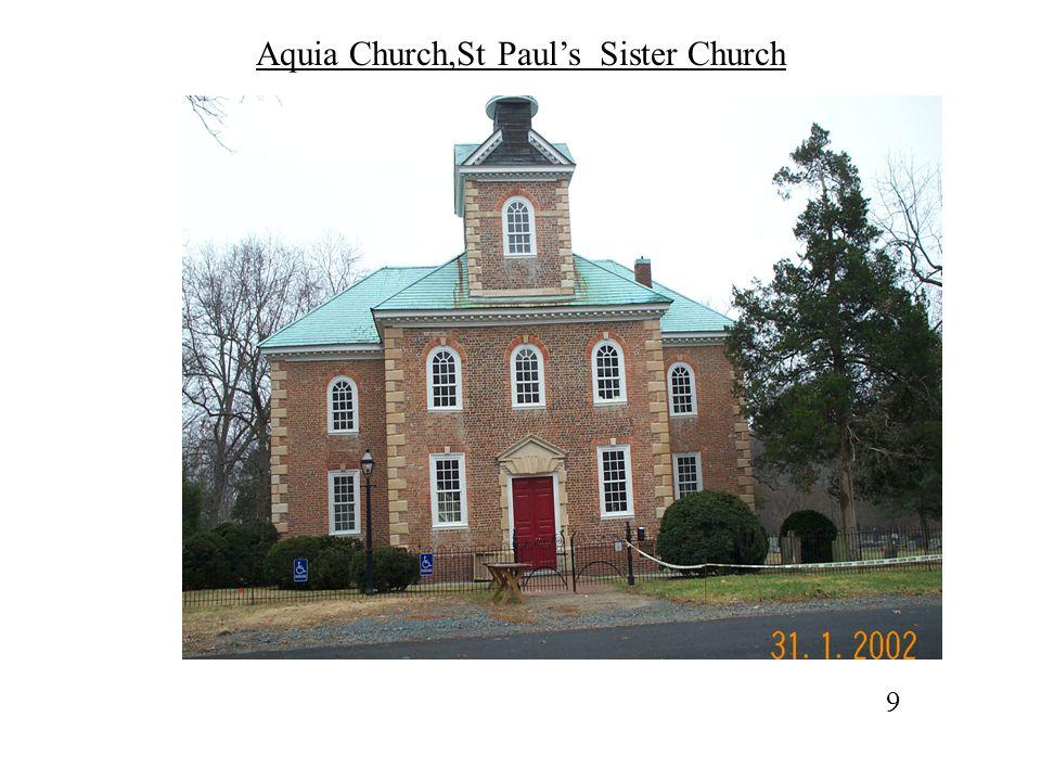 Aquia Church,St Paul's Sister Church