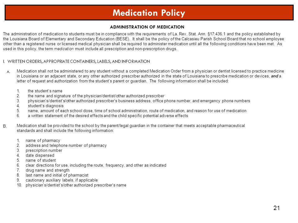 Medication Policy ADMINISTRATION OF MEDICATION A.