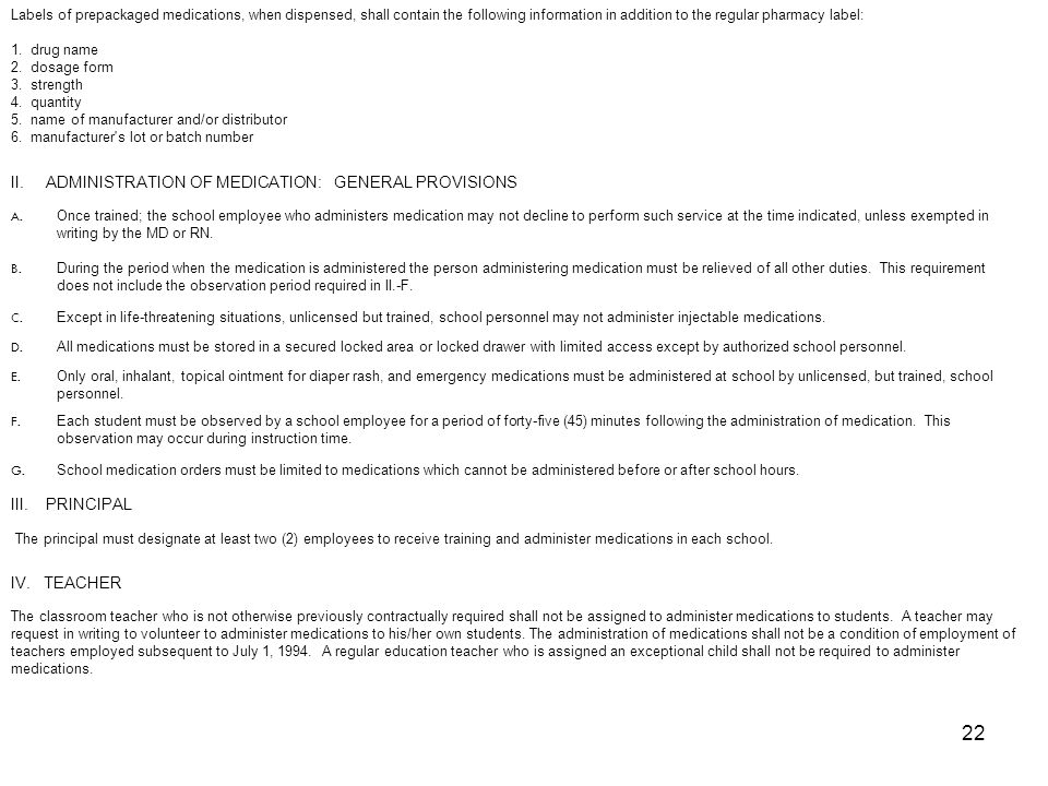 II. ADMINISTRATION OF MEDICATION: GENERAL PROVISIONS