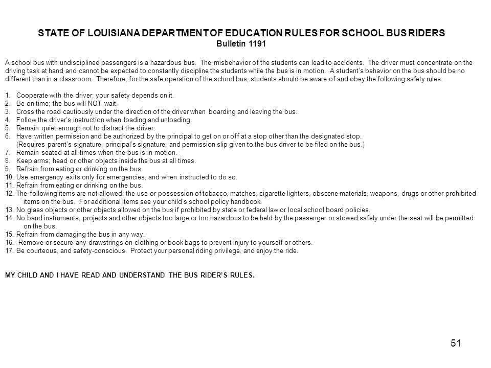 STATE OF LOUISIANA DEPARTMENT OF EDUCATION RULES FOR SCHOOL BUS RIDERS