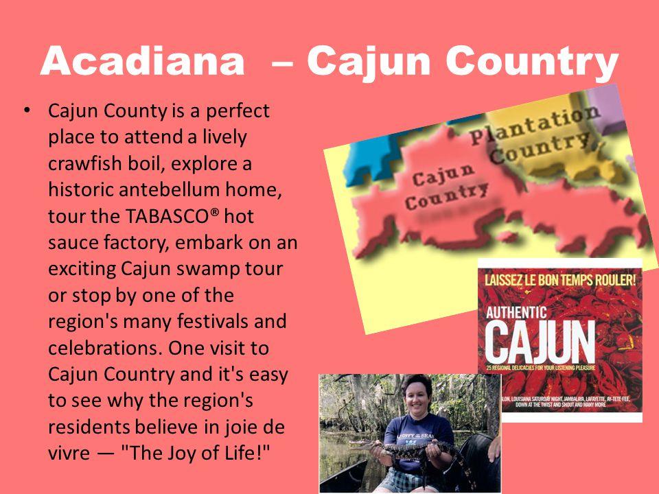 Acadiana – Cajun Country