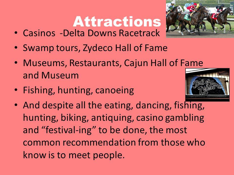 Attractions Casinos -Delta Downs Racetrack