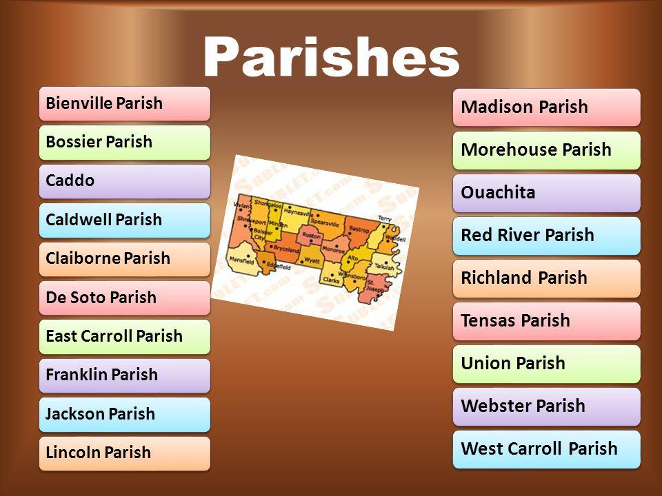 Parishes Bienville Parish Bossier Parish Caddo Caldwell Parish