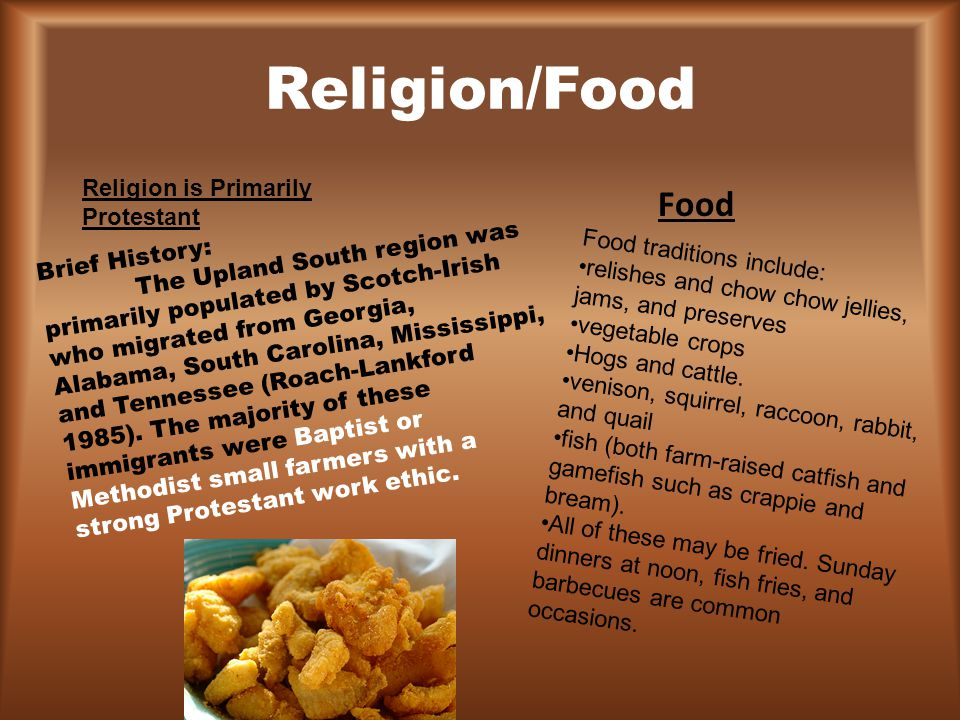 Religion/Food Food Religion is Primarily Protestant