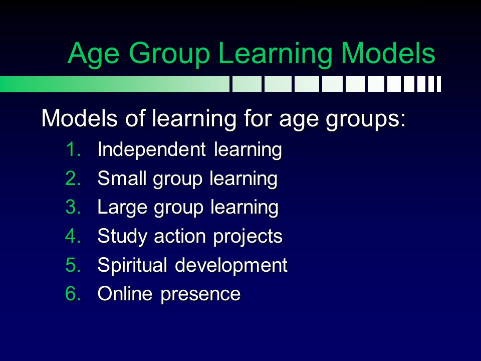 Age Group Learning Models
