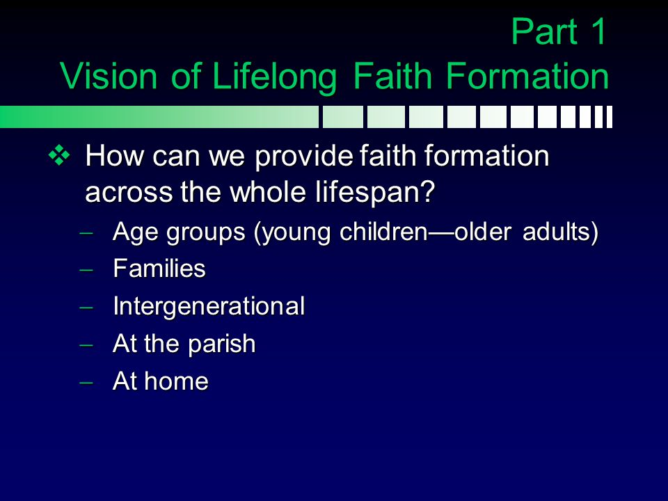 Part 1 Vision of Lifelong Faith Formation