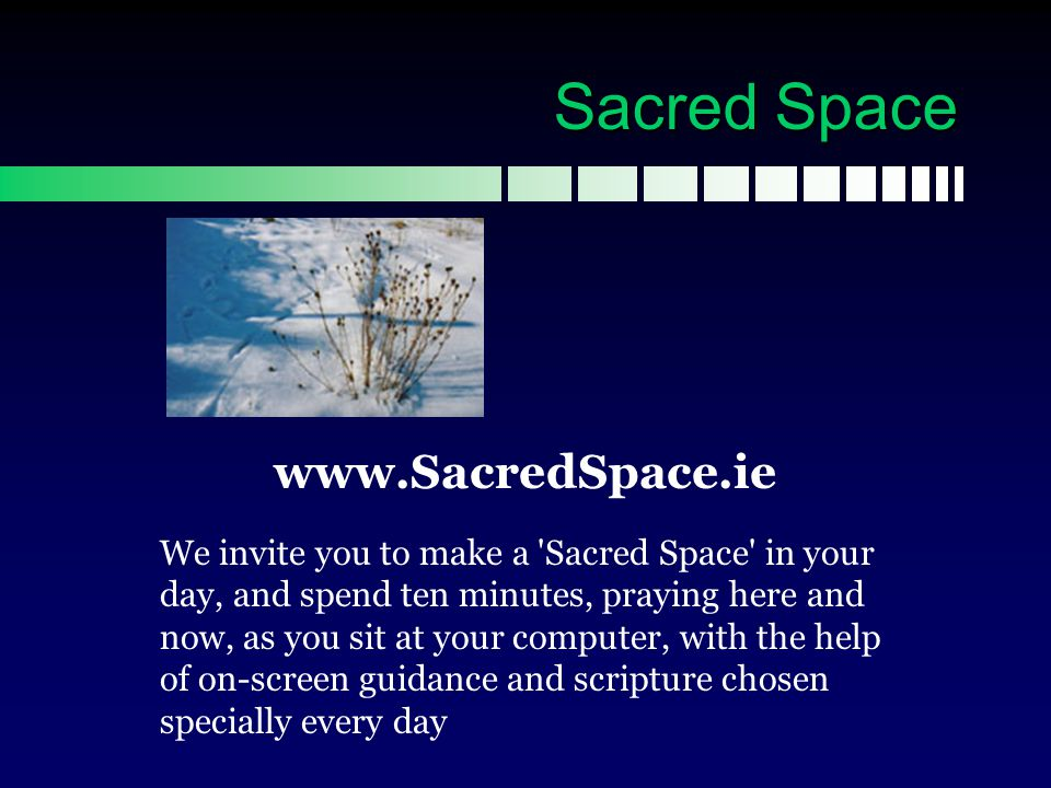 Sacred Space www.SacredSpace.ie