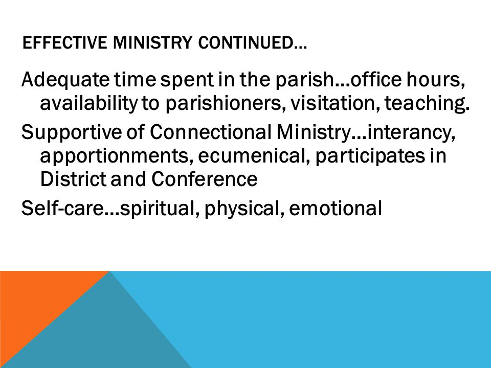 Effective Ministry continued…