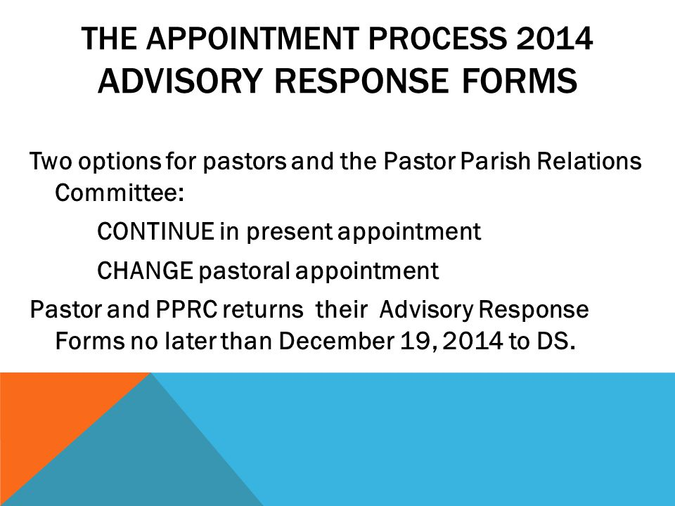 The Appointment Process 2014 Advisory Response Forms