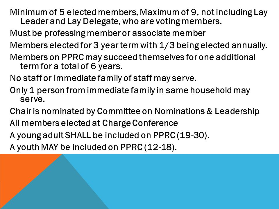 Minimum of 5 elected members, Maximum of 9, not including Lay Leader and Lay Delegate, who are voting members.