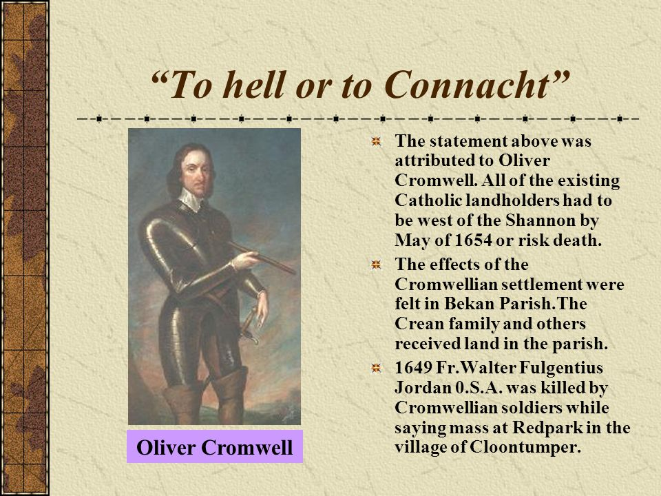 To hell or to Connacht