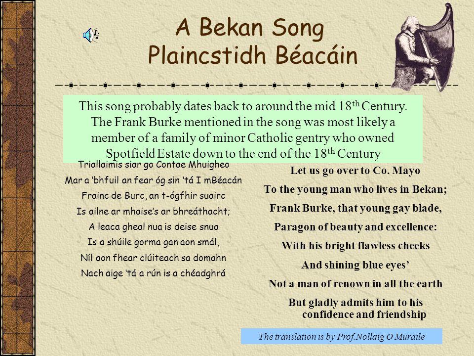 A Bekan Song Plaincstidh Béacáin
