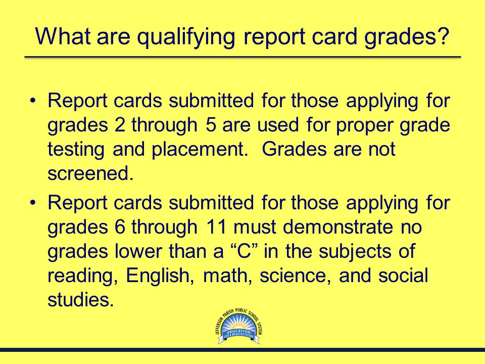 What are qualifying report card grades