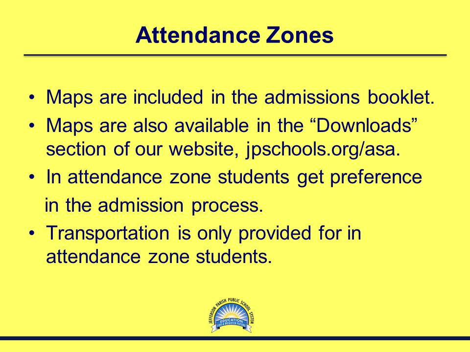Attendance Zones Maps are included in the admissions booklet.