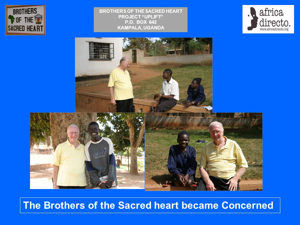 The Brothers of the Sacred heart became Concerned