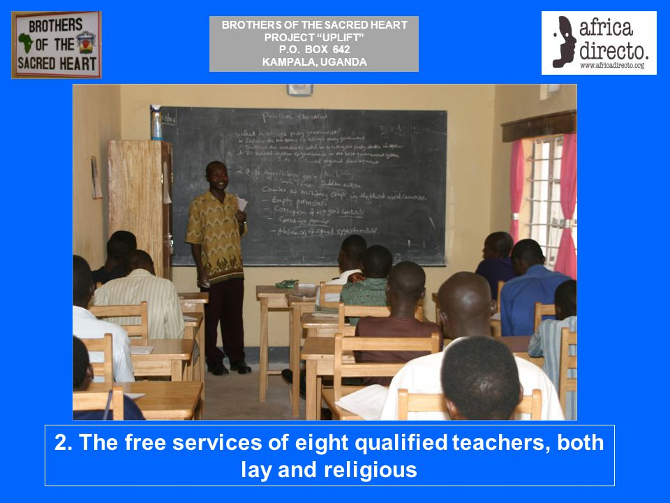 2. The free services of eight qualified teachers, both lay and religious