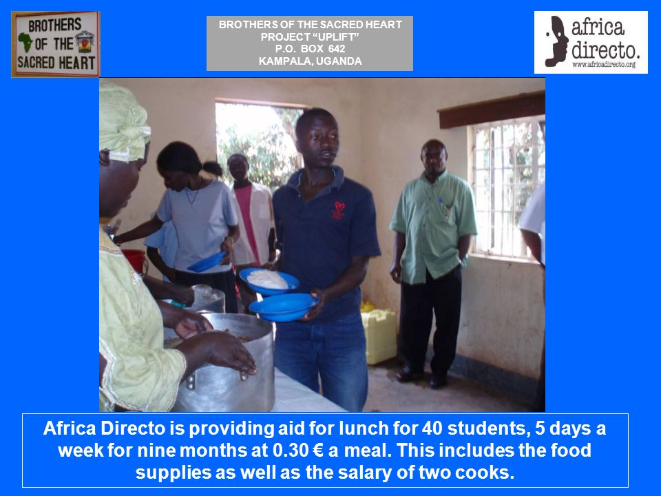 Africa Directo is providing aid for lunch for 40 students, 5 days a week for nine months at 0.30 € a meal.