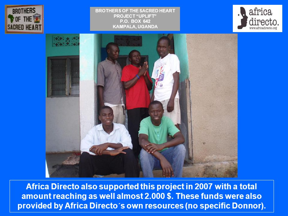 Africa Directo also supported this project in 2007 with a total amount reaching as well almost 2.000 $.