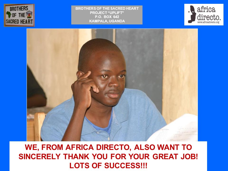 WE, FROM AFRICA DIRECTO, ALSO WANT TO SINCERELY THANK YOU FOR YOUR GREAT JOB! LOTS OF SUCCESS!!!