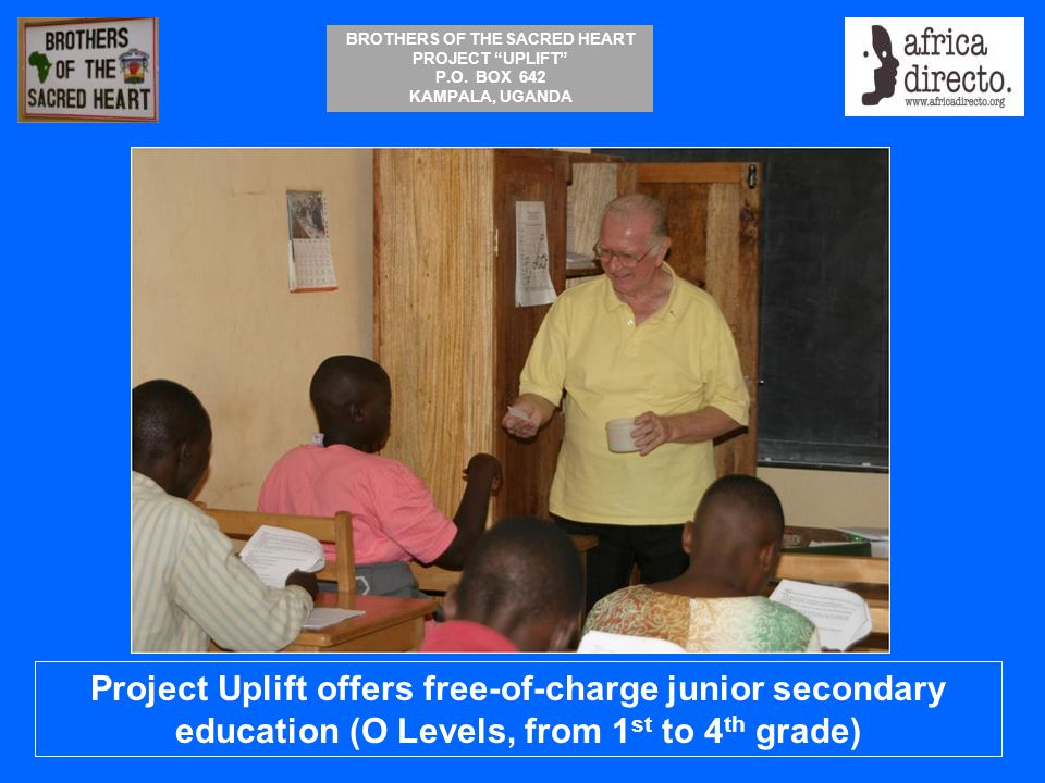Project Uplift offers free-of-charge junior secondary education (O Levels, from 1st to 4th grade)