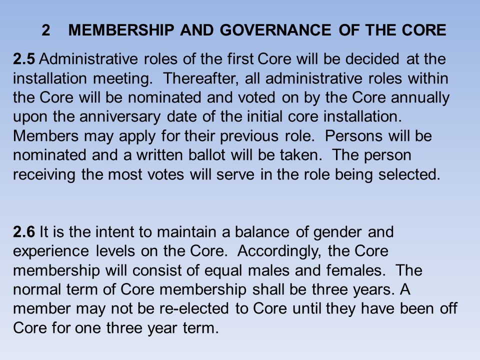 MEMBERSHIP AND GOVERNANCE OF THE CORE