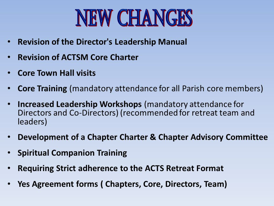 New Changes Revision of the Director s Leadership Manual