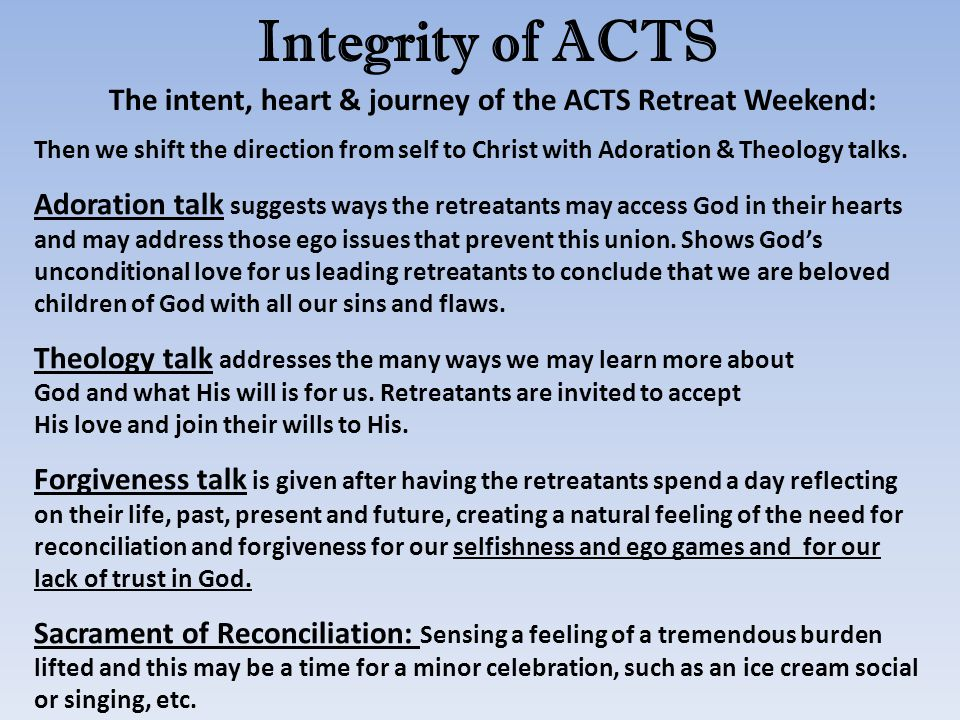 The intent, heart & journey of the ACTS Retreat Weekend: