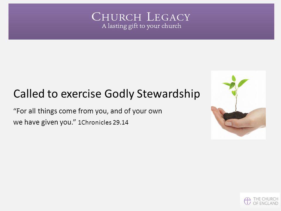 Called to exercise Godly Stewardship