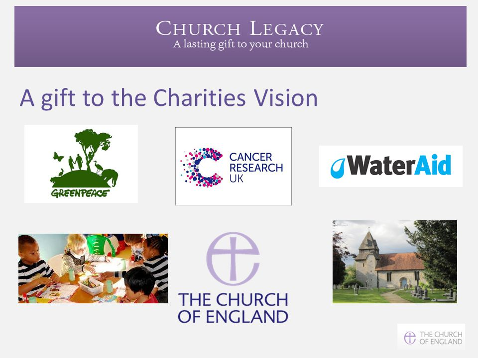 A gift to the Charities Vision