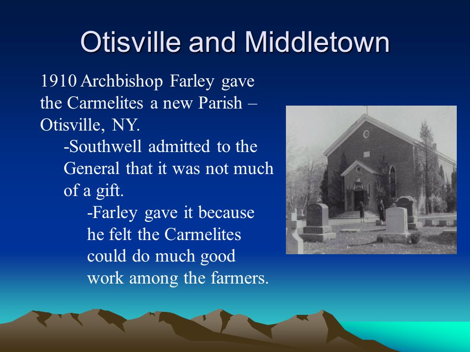 Otisville and Middletown