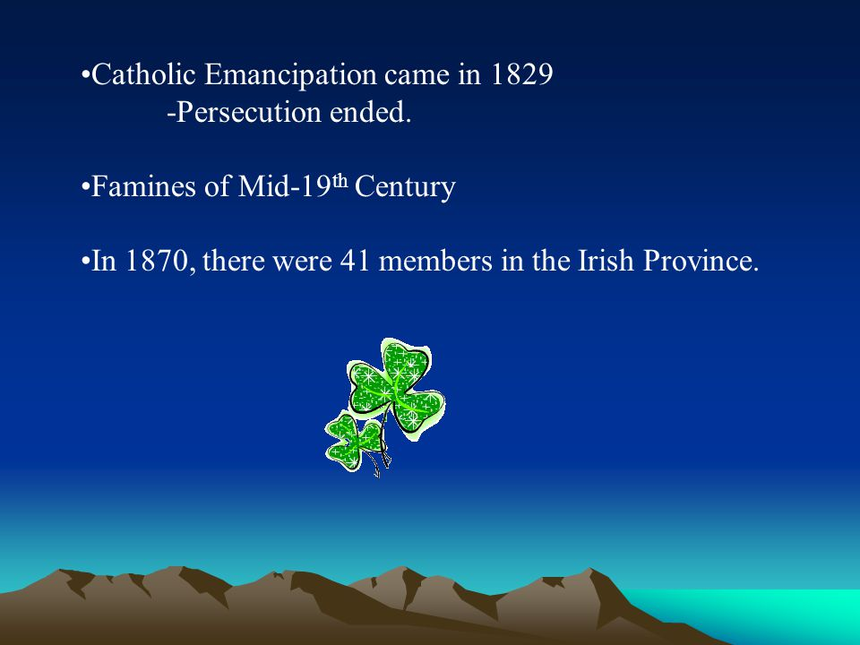 Catholic Emancipation came in 1829