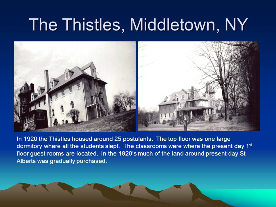 The Thistles, Middletown, NY