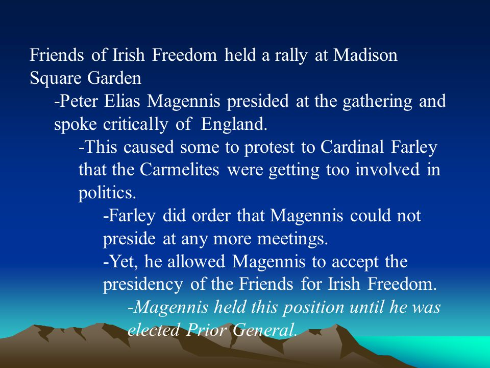 Friends of Irish Freedom held a rally at Madison Square Garden