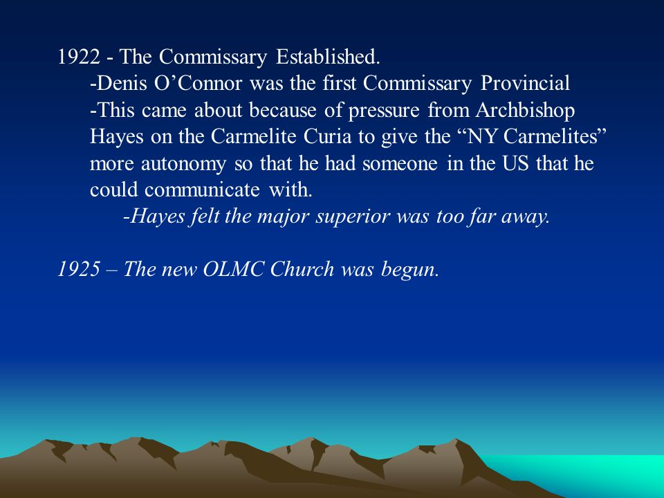 1922 - The Commissary Established.