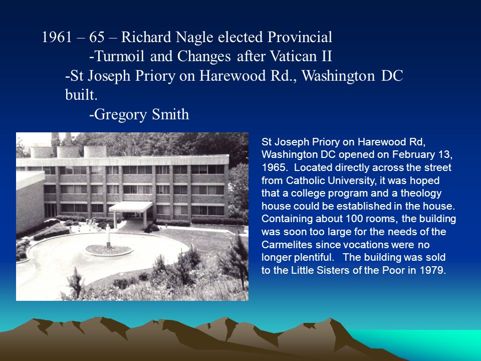 1961 – 65 – Richard Nagle elected Provincial