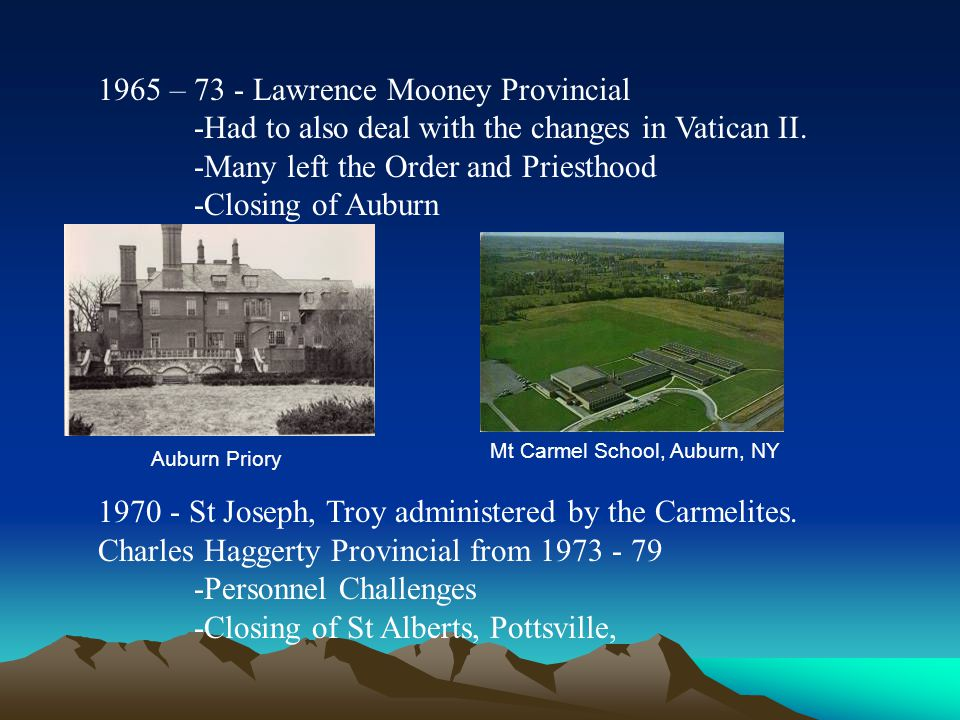 1965 – 73 - Lawrence Mooney Provincial