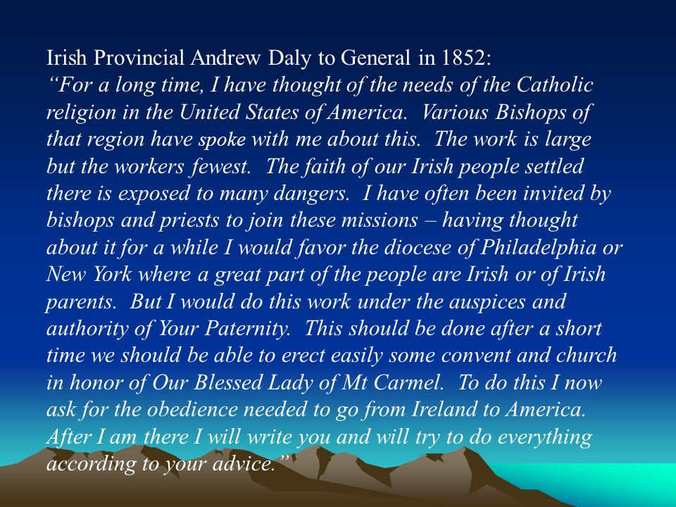 Irish Provincial Andrew Daly to General in 1852: