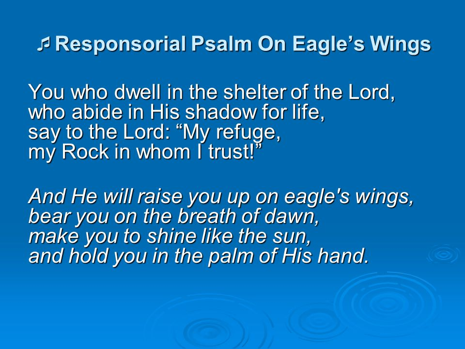 Responsorial Psalm On Eagle's Wings