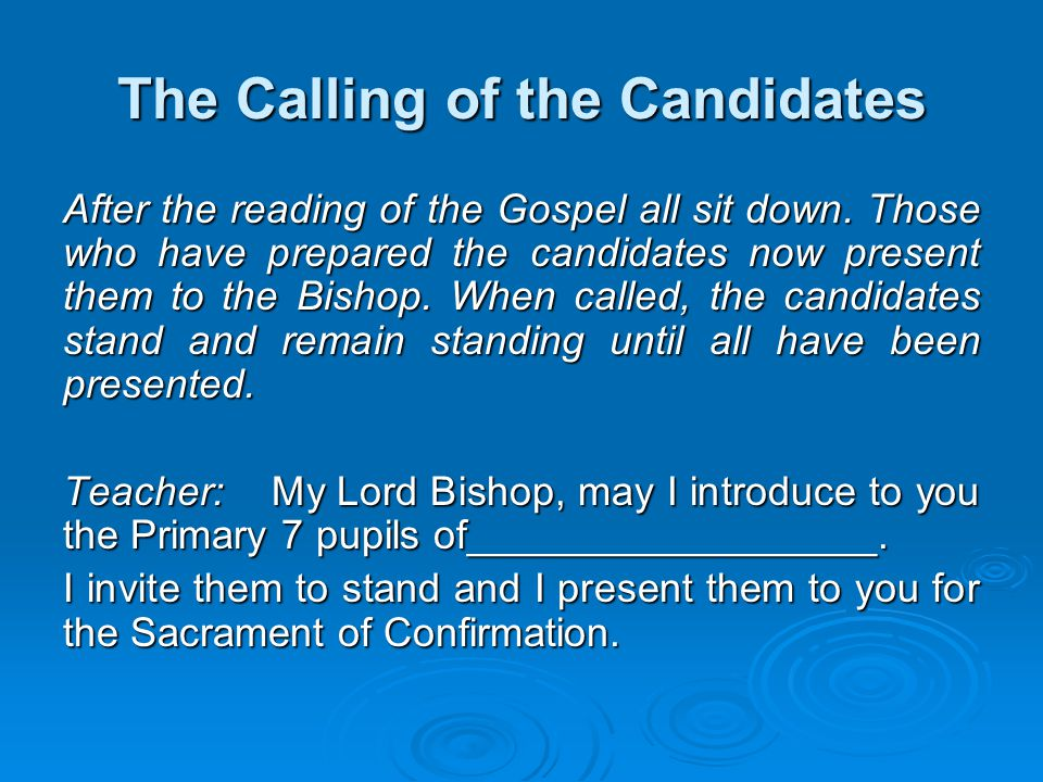 The Calling of the Candidates