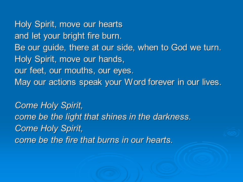 Holy Spirit, move our hearts