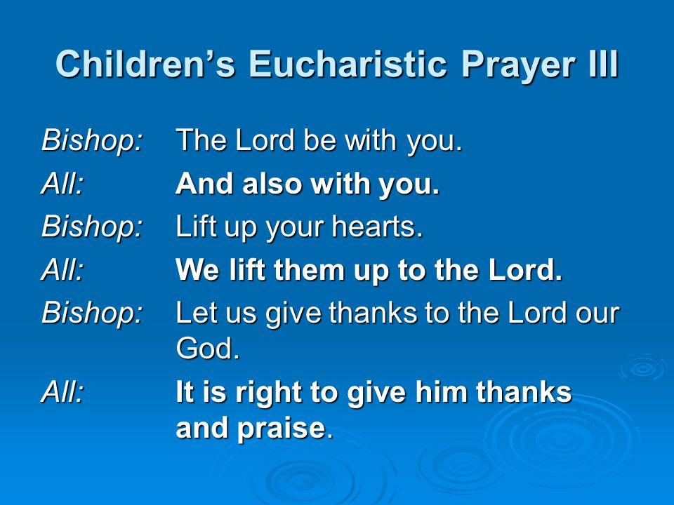 Children's Eucharistic Prayer III