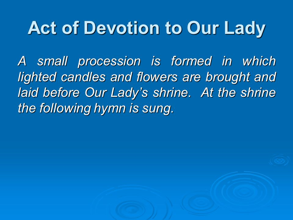 Act of Devotion to Our Lady