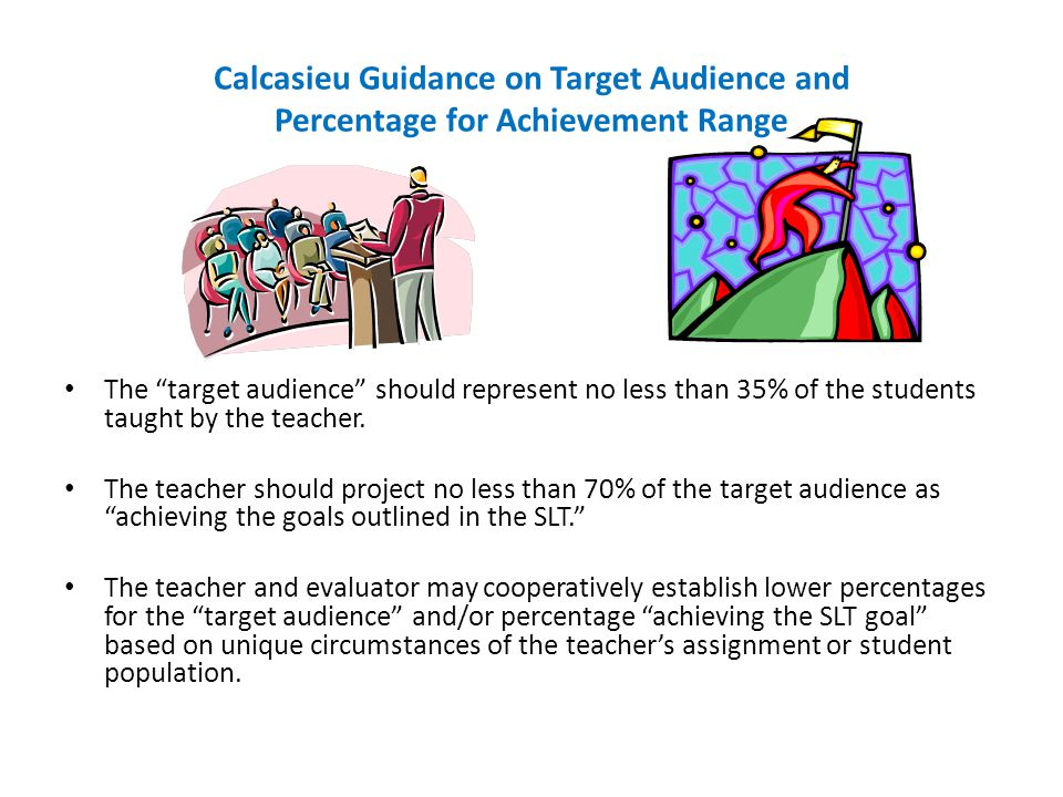 Calcasieu Guidance on Target Audience and Percentage for Achievement Range