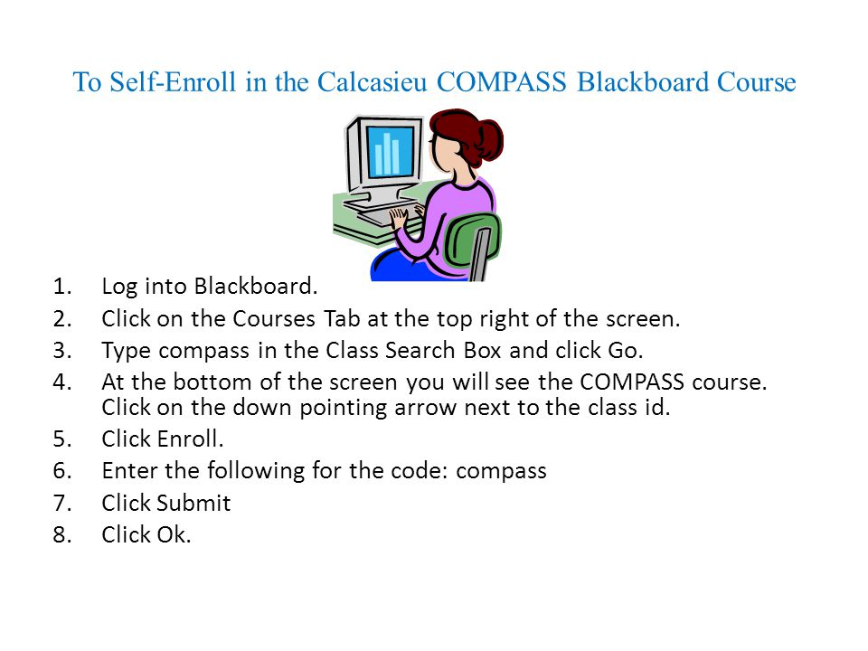 To Self-Enroll in the Calcasieu COMPASS Blackboard Course